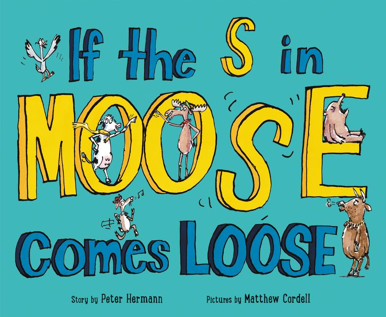 Book: If the S in Moose Comes Loose